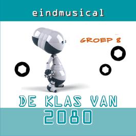 musical De Klas van 2080